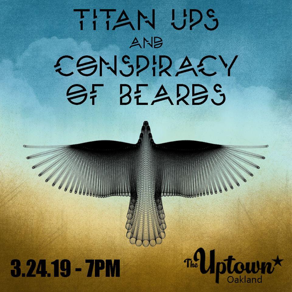 Conspiracy of Beards with Titan Ups